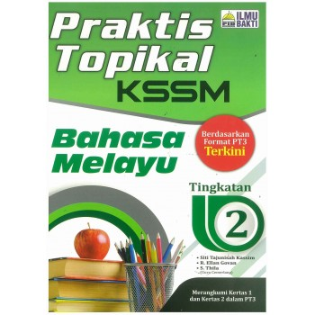 2020 Praktis Topikal KSSM Bahasa Melayu Tingkatan 2