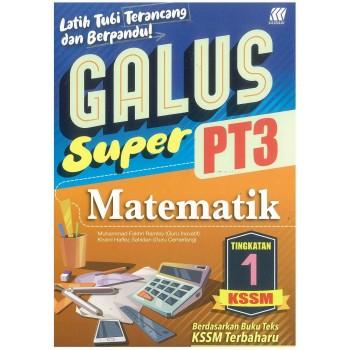 Galus Super PT3 KSSM Matematik Tingkatan 1