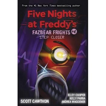 Five Night Freddy #4 Fazbear Frights Step Closer