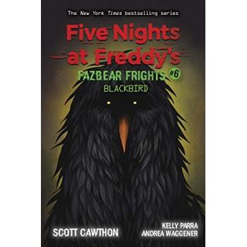 Five Night Freddy #6 Fazbear Frights Blackbird