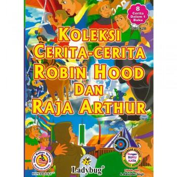 Koleksi Cerita-Cerita Robin Hood dan Raja Arthur (8 Cerita dalam 1 Buku)