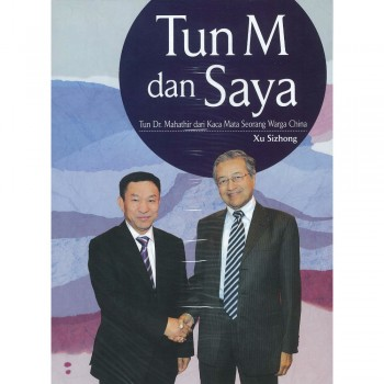 Tun M dan Saya
