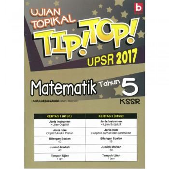 Ujian Topikal Tip! Top! UPSR 2017 Matematik Tahun 5 KSSR