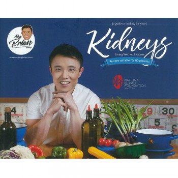 A Guide to Cooking For Your Kidneys, Living Well on Dialysis
