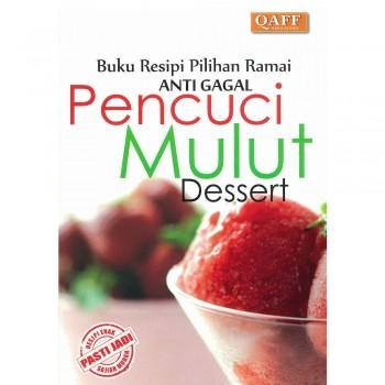 Buku Resipi Pilihan Ramai Anti Gagal: Pencuci Mulut Dessert