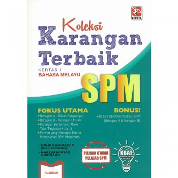 Koleksi Karangan Terbaik SPM Kertas 1 Bahasa Melayu
