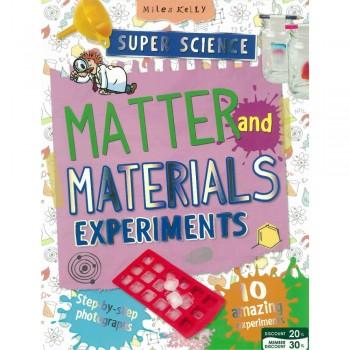 Super Science Matter and Materials Experiments