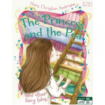 The Princess and the Pea and other fairy tales