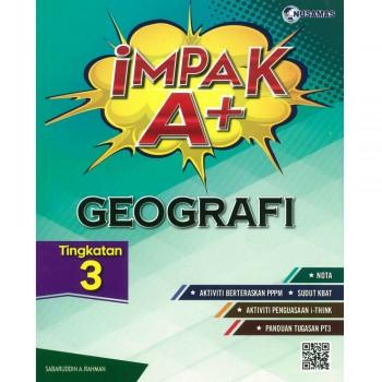 Impak A+ Geografi Tingkatan 3