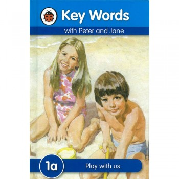 Key Words with Peter and Jane: 1a Play with us