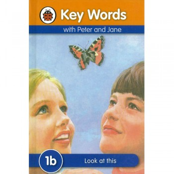 Key Words with Peter and Jane: 1b Look at this