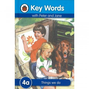 Key Words with Peter and Jane: 4a Things we do