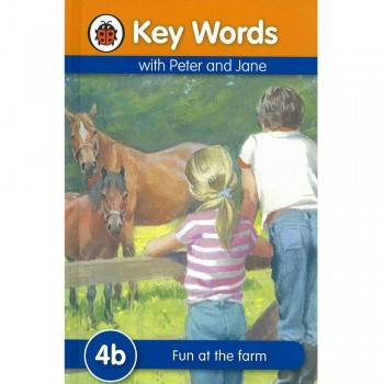 Key Words with Peter and Jane: 4b Fun at the farm