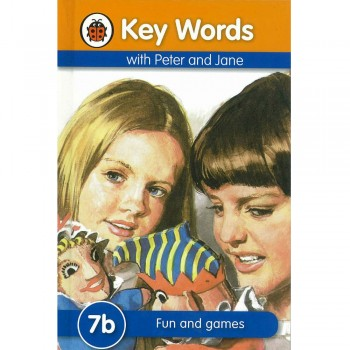 Key Words with Peter and Jane: 7b Fun and games