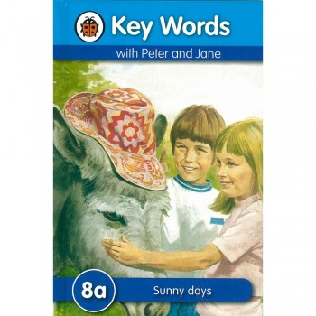 Key Words with Peter and Jane: 8a Sunny Days