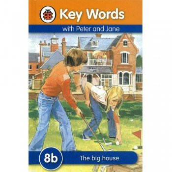 Key Words with Peter and Jane: 8b The big house