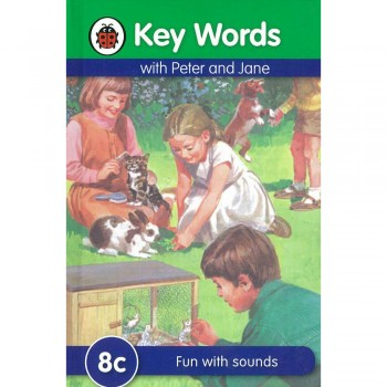 Key Words with Peter and Jane: 8c Fun with sounds