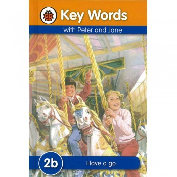 Key Words with Peter and Jane: 2b Have a go