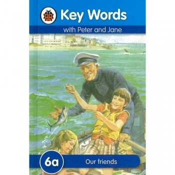 Key Words with Peter and Jane: 6a Our friends