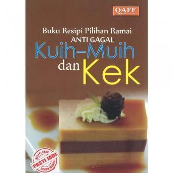 Buku Resipi Pilihan Ramai Anti Gagal: Kuih-Muih dan Kek