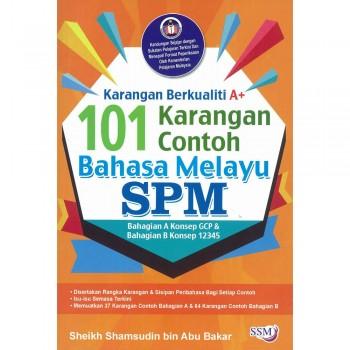 Karangan Berkualiti A+ 101 Karangan Contoh Bahasa Melayu SPM