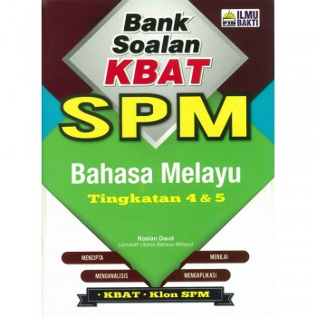 Bank Soalan KBAT SPM Bahasa Melayu Tingkatan 4 & 5