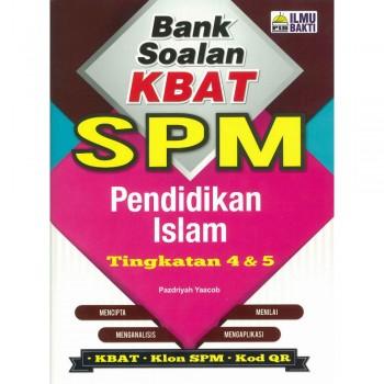 Bank Soalan KBAT SPM Pendidikan Islam Tingkatan 4 & 5