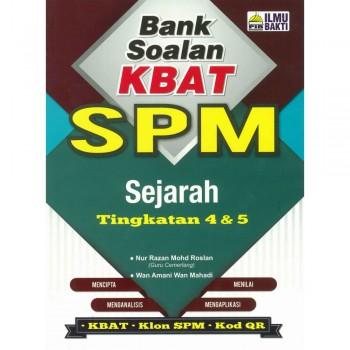 Bank Soalan KBAT SPM Sejarah Tingkatan 4 & 5