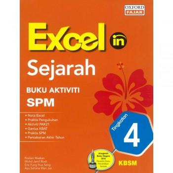 Excel in Sejarah Buku Aktiviti SPM Tingkatan 4 KBSM