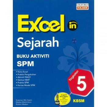Excel in Sejarah Buku Aktiviti SPM Tingkatan 5 KBSM