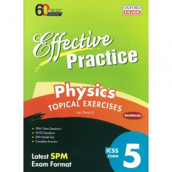 Effective Practice Physics Topical Exercises ICSS Form 5 Bilingual
