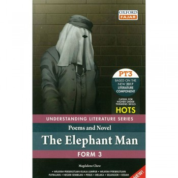 Understanding Literature Series Poems and Novel: The Elephant Man Form 3