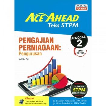 Ace Ahead Teks STPM Pengajian Perniagaan: Pengurusan Penggal 2 Edisi Ketiga