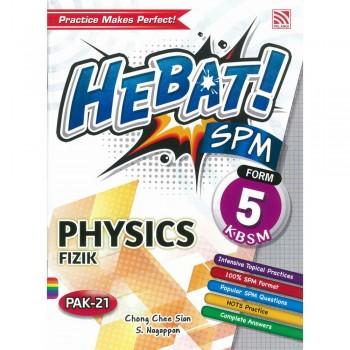 Hebat! SPM Physics/ Fizik Form 5 KBSM