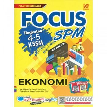 Focus SPM Tingkatan 4-5 KSSM Ekonomi