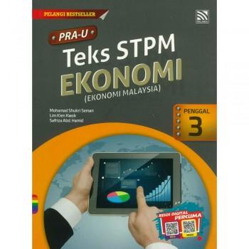 PRA-U Teks STPM Ekonomi(Ekonomi Malaysia) Penggal 3