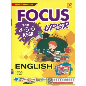 Focus UPSR Year 4-5-6 KSSR English 2019