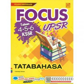 Focus UPSR Tahun 4-5-6 KSSR Tatabahasa 2019