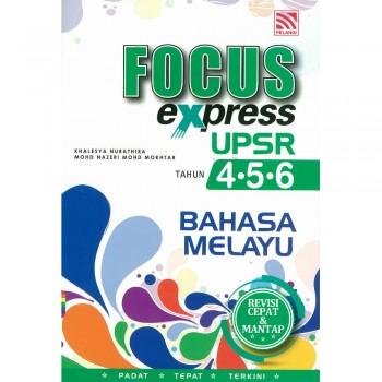 Focus Express UPSR Tahun 4-5-6 Bahasa Melayu