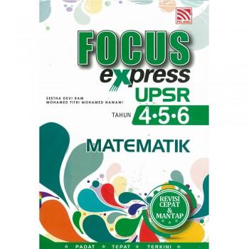 Focus Express UPSR Tahun 4-5-6 Matematik