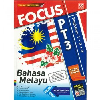 Focus PT3 Bahasa Melayu Tingkatan 1, 2 dan 3