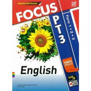 Focus PT3 English Form 1, 2 dan 3