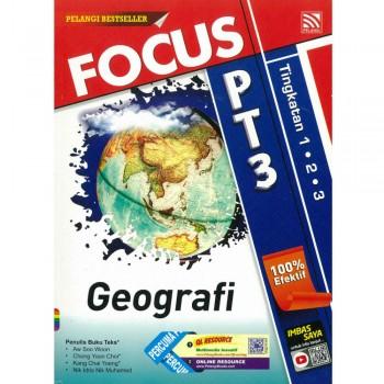 Focus PT3 Geografi Tingkatan 1, 2 dan 3
