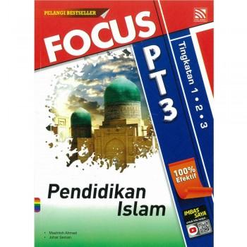 Focus PT3 Pendidikan Islam Tingkatan 1, 2 dan 3