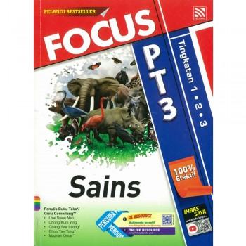 Focus PT3 Sains Tingkatan 1, 2 dan 3