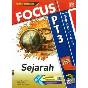 Focus PT3 Sejarah Tingkatan 1, 2 dan 3