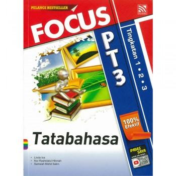Focus PT3 Tatabahasa Tingkatan 1, 2 dan 3