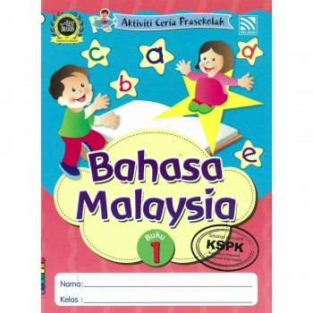 Aktiviti Ceria Prasekolah Bahasa Malaysia Buku 1