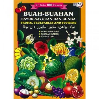 Buah-buahan, Sayur-sayuran dan Bunga