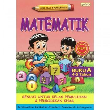 Siri Asas dan Pengukuhan Matematik Buku A